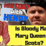 Is Bloody Mary the same person as Mary Queen of Scots?